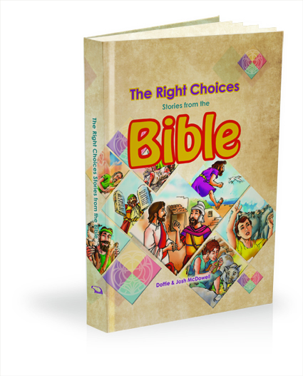 The Right Choices Stories from the Bible